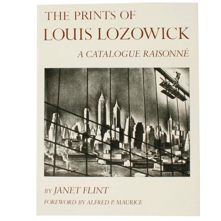 Prints of Louis Lozowick, a Catalogue Raisonne, First Edition