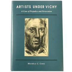 Artists Under Vichy: A Case of Prejudice and Persecution Signed by the Author