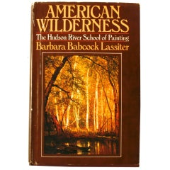 American Wilderness: The Hudson River School of Painting, Signed First Edition