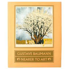 Gustave Baumann: Nearer to Art, First Edition