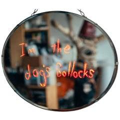 """I'm the Dog's Bollocks"" Vintage Oval Shaped Mirror"