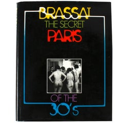 """""""Secret Paris of the 30's"""" Book, First Edition by Brassai"""