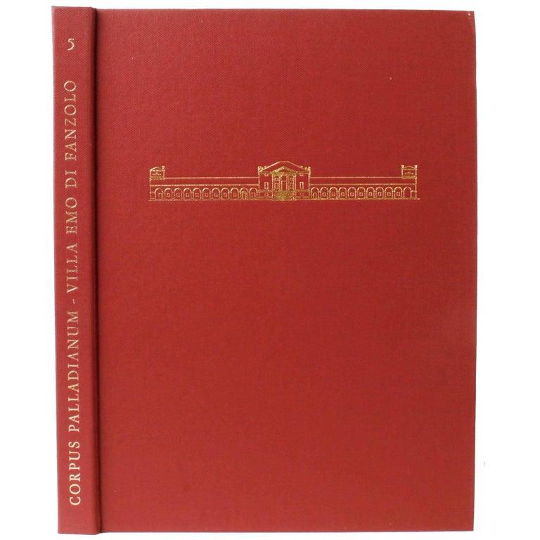 Corpus Palladiamum Villa Emo Di Fanzolo First Edition