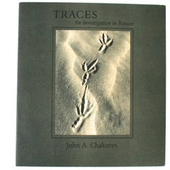Traces: An Investigation In Reason by John a Chakeres, First Edition