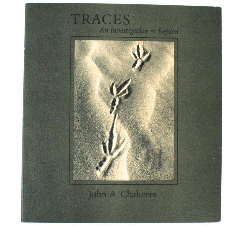 Traces: An Investigation In Reason by John a Chakeres, First Edition For Sale