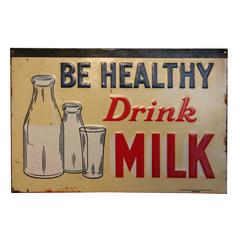 """Mid-20th Century """"Be Healthy"""" Milk Advertising Sign"""