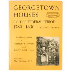 """""""Georgetown Houses of the Federal Period, 1780-1830"""" Book"""