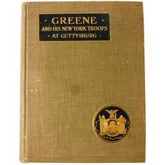 Greene and His New York Troops at Gettysburg, First Edition