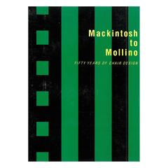 Mackintosh to Mollino, Fifty Years of Chair Design, Book