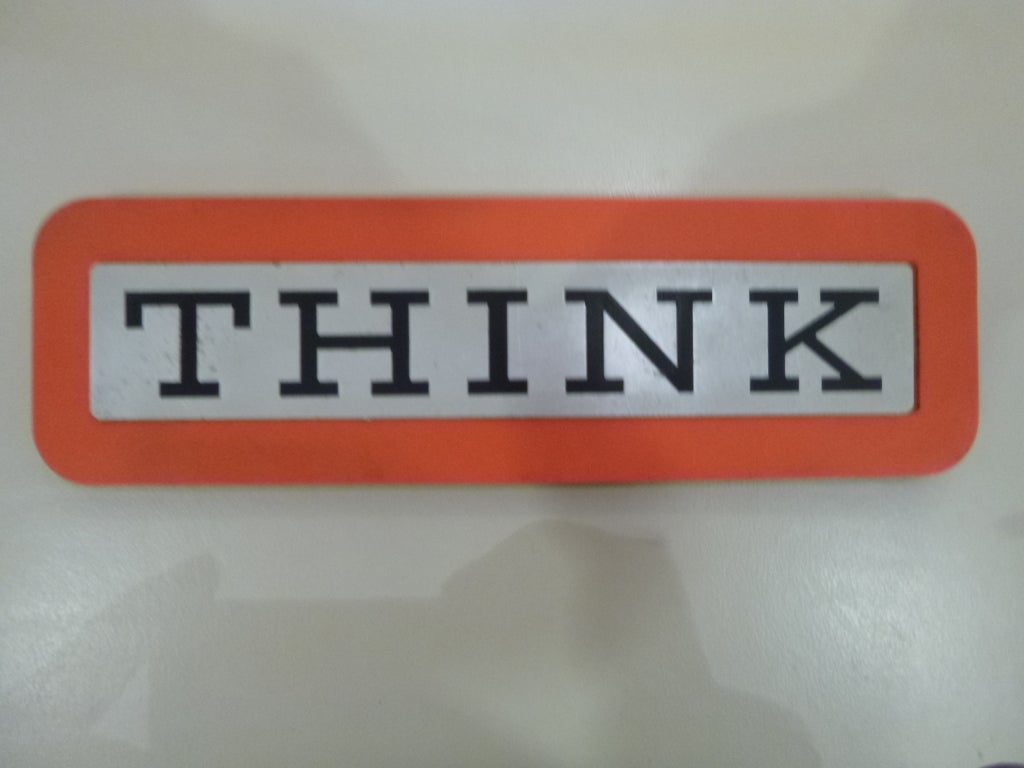 Early THINK Sign from IBM 2