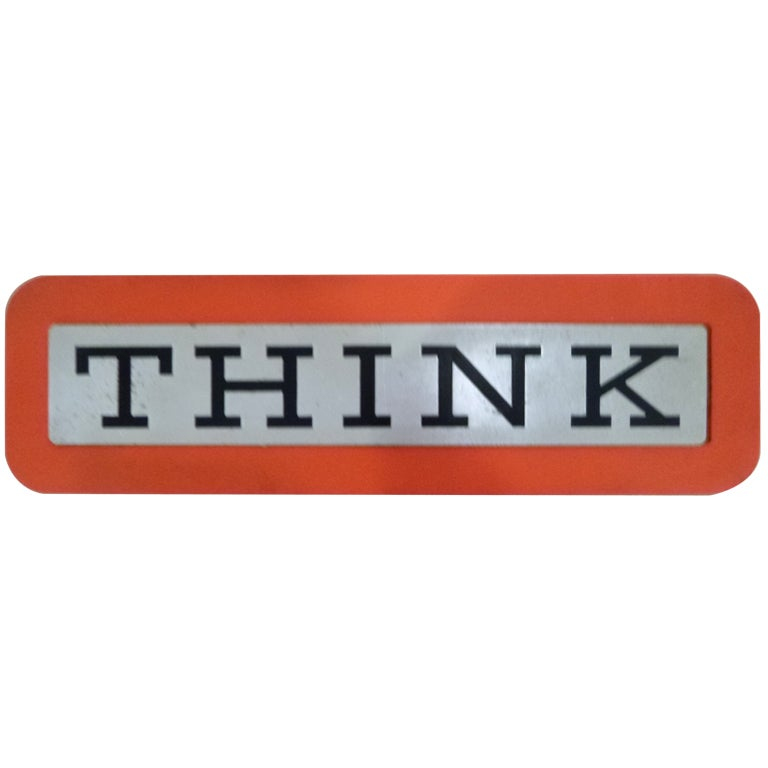 Early THINK Sign from IBM