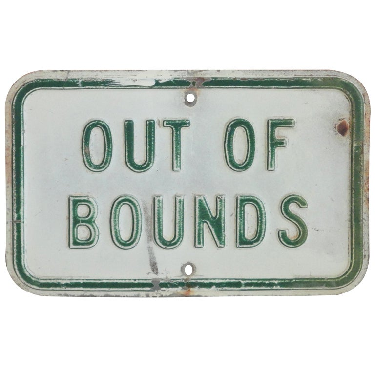 Fantastic Enameled Out Of Bounds Quot Sign From An Athletic
