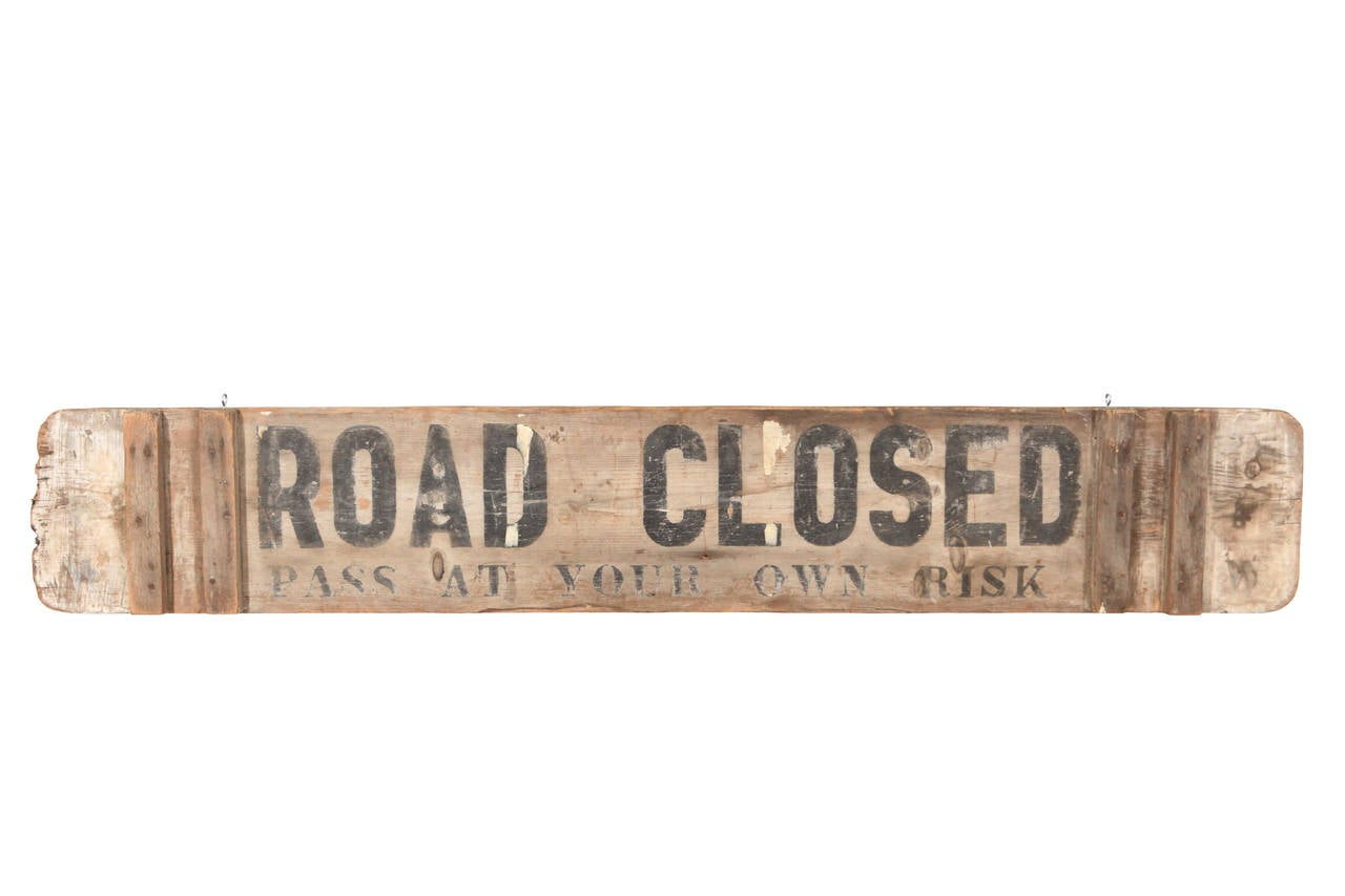 Two Sided Rugged Quot Danger Quot Quot Road Closed Quot Sign At 1stdibs