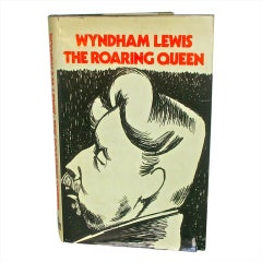 First USA Edition: THE ROARING QUEEN BY WYNDHAM LEWIS