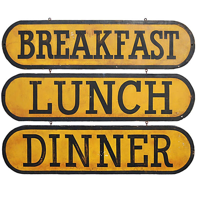 Circa 1930 Breakfast Lunch Dinner Signs At 1stdibs