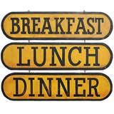 Circa 1930 Breakfast Lunch Dinner Signs