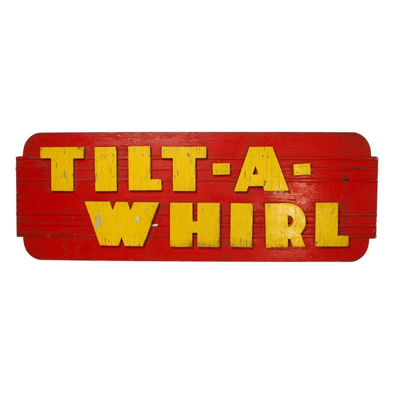 Tilt A Whirl Vintage Wood Sign From A Carnival Ride At 1stdibs