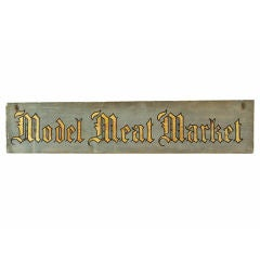 """Late 19th Century """"Model Meat Market"""" Chicago General Store Sign"""
