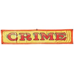 """American Carnival Sideshow Banner """"CRIME"""" c. 1920's Chicago"""