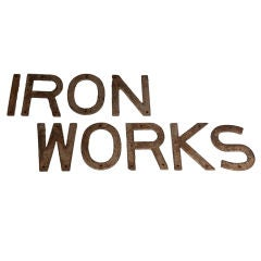 Early 20th Century Iron Works Building Sign / Letters