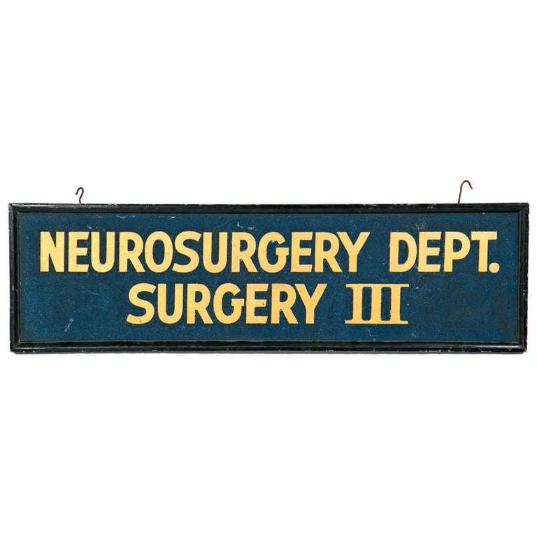 Large Vintage Neurosurgery Sign, circa 1920