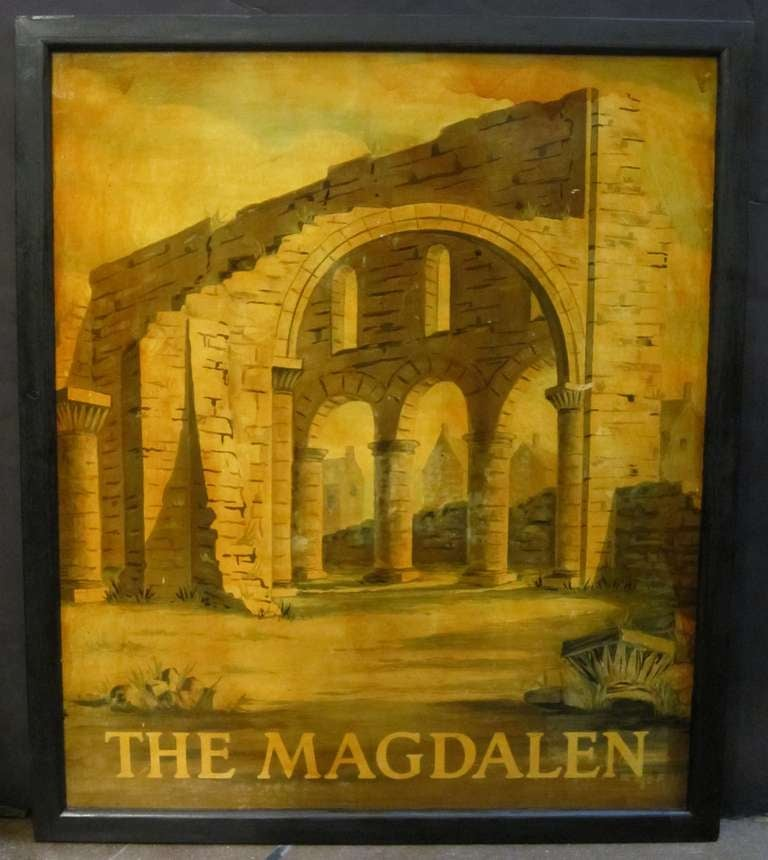 An authentic English pub sign (one-sided) featuring a painting of a classical ruin, entitled: The Magdalen.   A very fine example of vintage advertising artwork and ready for display.