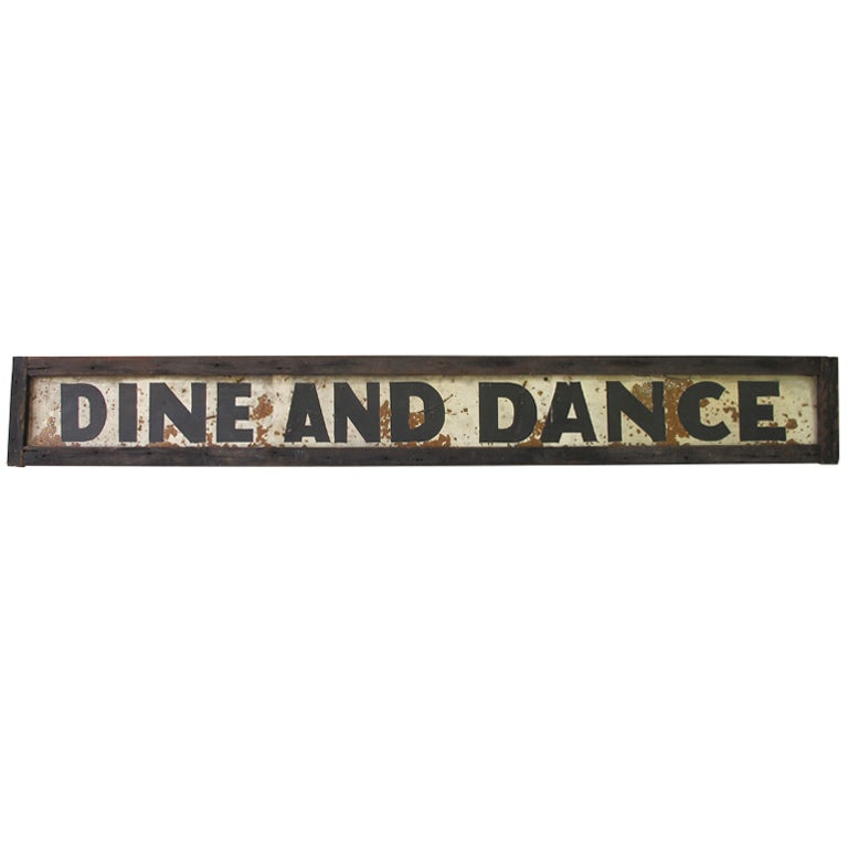 Dine And Dance Sign At 1stdibs