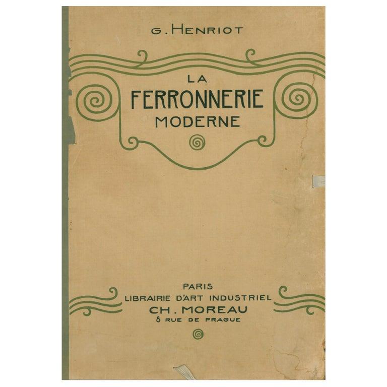 La ferronnerie moderne by g henriot for sale at 1stdibs - Ferronnerie d art moderne ...