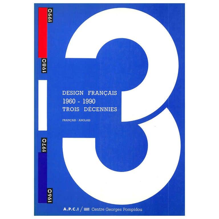 Design francais 1960 1990 trois decennies at 1stdibs for Design francais
