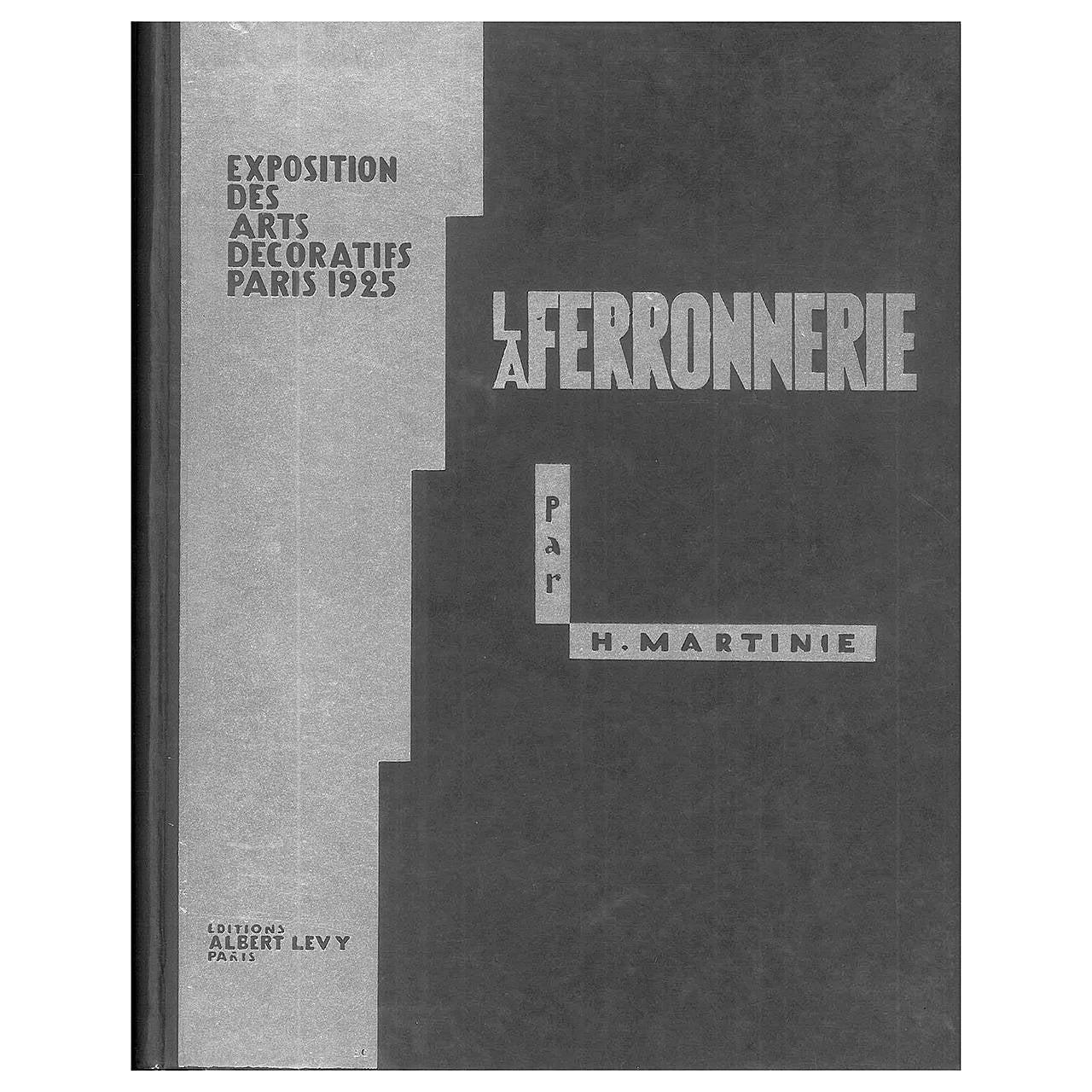 """""""La Ferronnerie, Exposition des Arts Decoratifs Paris1925,"""" Book For Sale"""