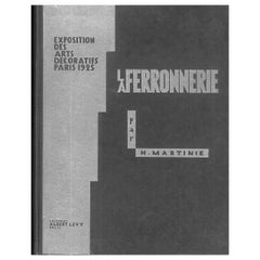 """La Ferronnerie, Exposition des Arts Decoratifs Paris1925,"" Book"