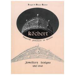 """Kochert - Imperial Jewellers in Vienna Jewellery Designs, 1810-1940"" Book"