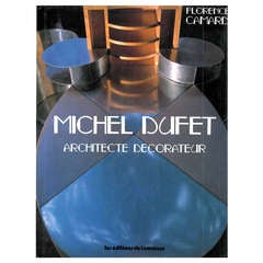 Michel Dufet - Architecte Decorateur. (book).