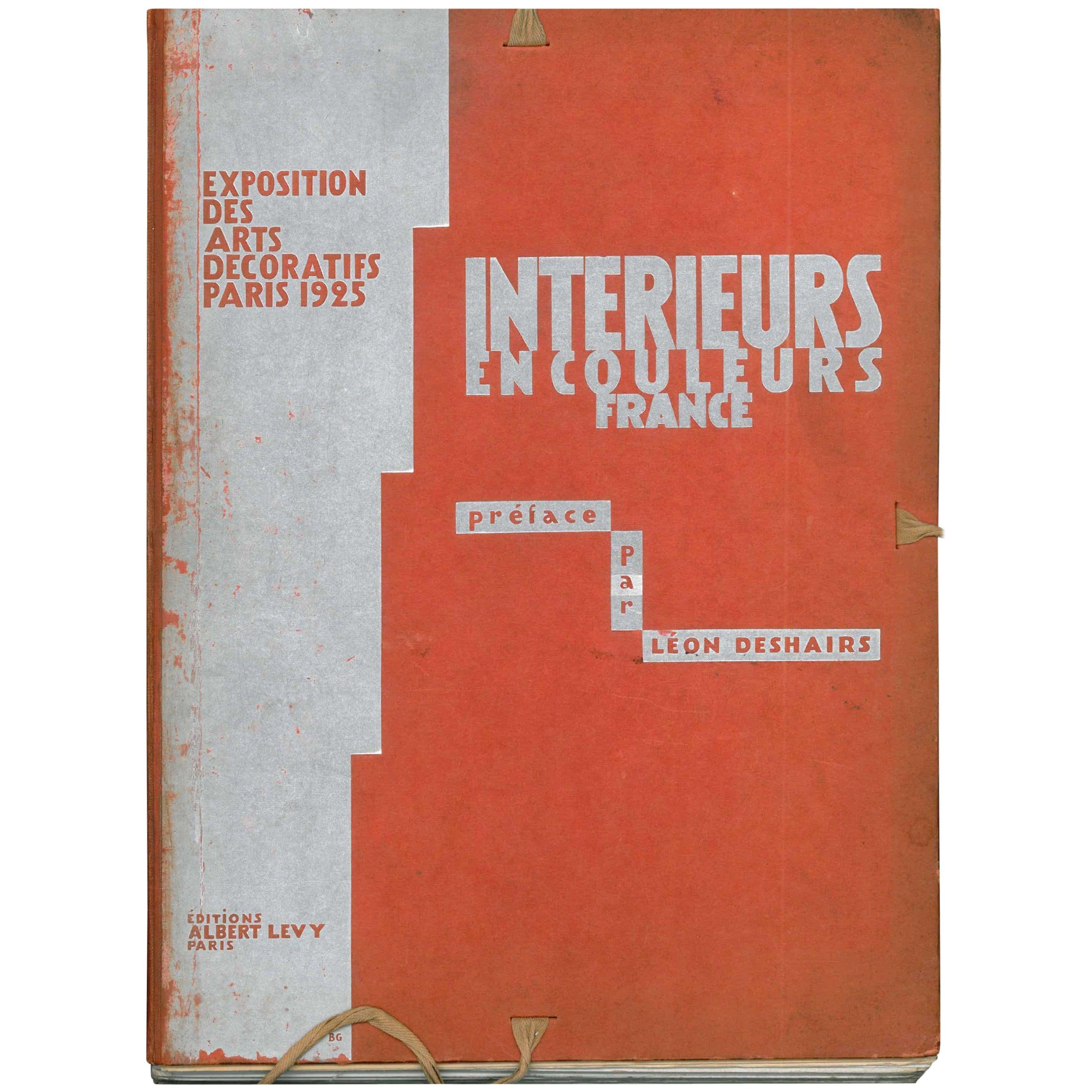"""""""Interieurs en Couleurs France, Exposition des Arts Decoratifs 1925 Folio,"""" Book"""