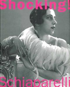 Shocking - The Art & Fashion of Elsa Schiaparelli