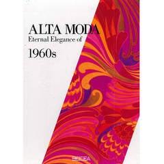 Alta Moda, Eternal Elegance of 1960s, Book
