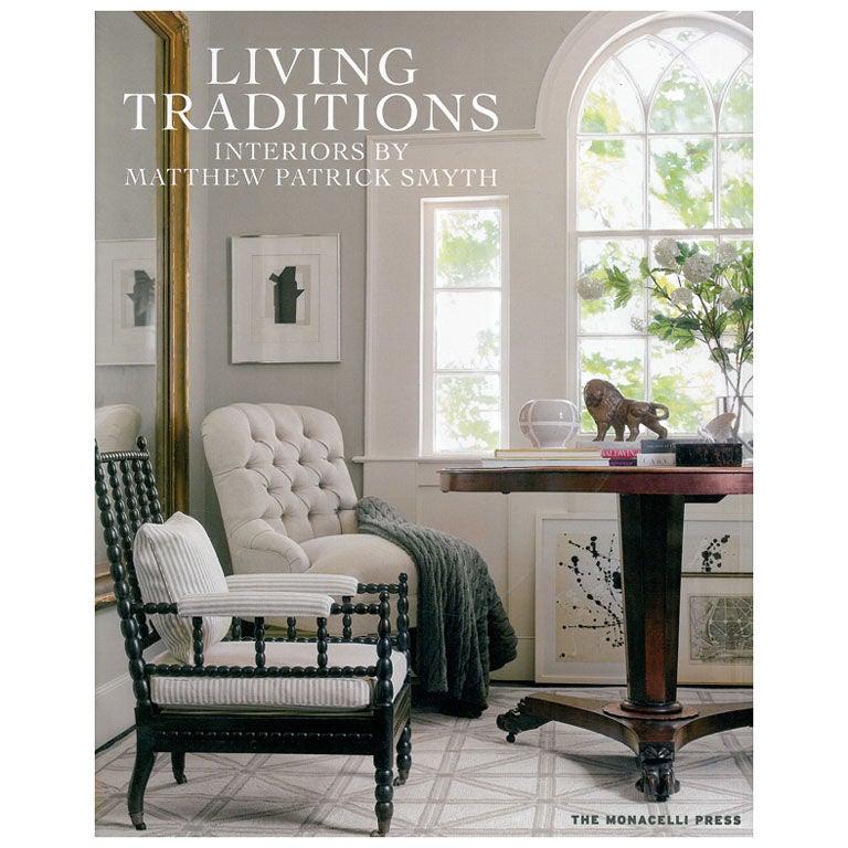 living traditions interiors by matthew patrick smyth
