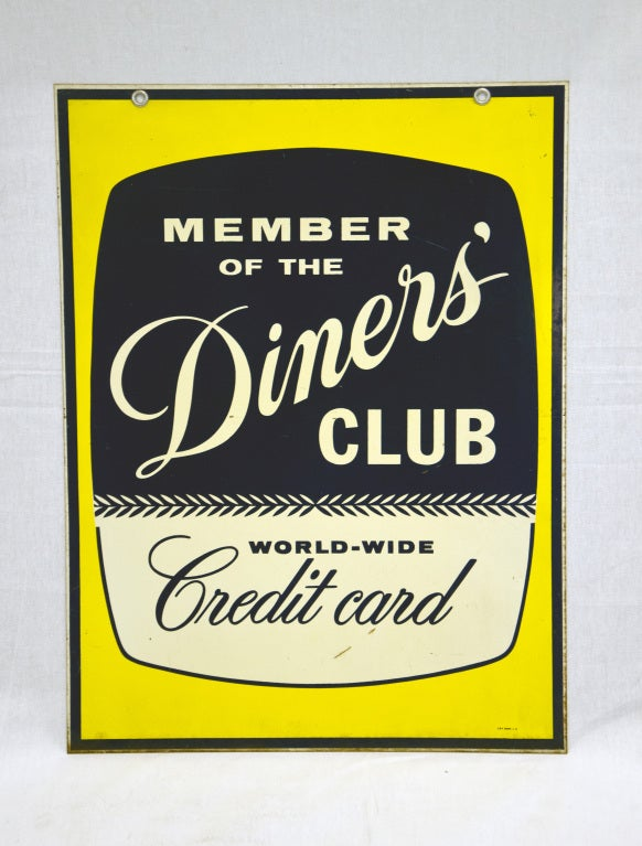 Double sided Diner's Club credit card sign. Porcelain over metal. Both sides display well. Marked C & P Signs L. A. Two holes at top with inserted grommets for hanging.