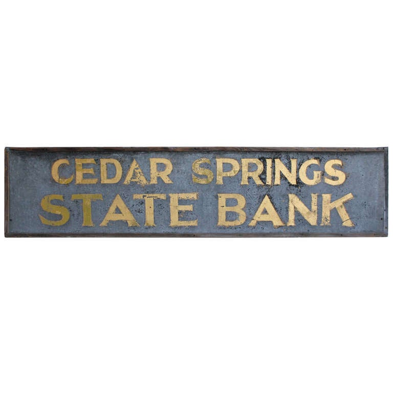 "1900's Tin Gold Leaf Sign "" Cedar Springs State Bank """