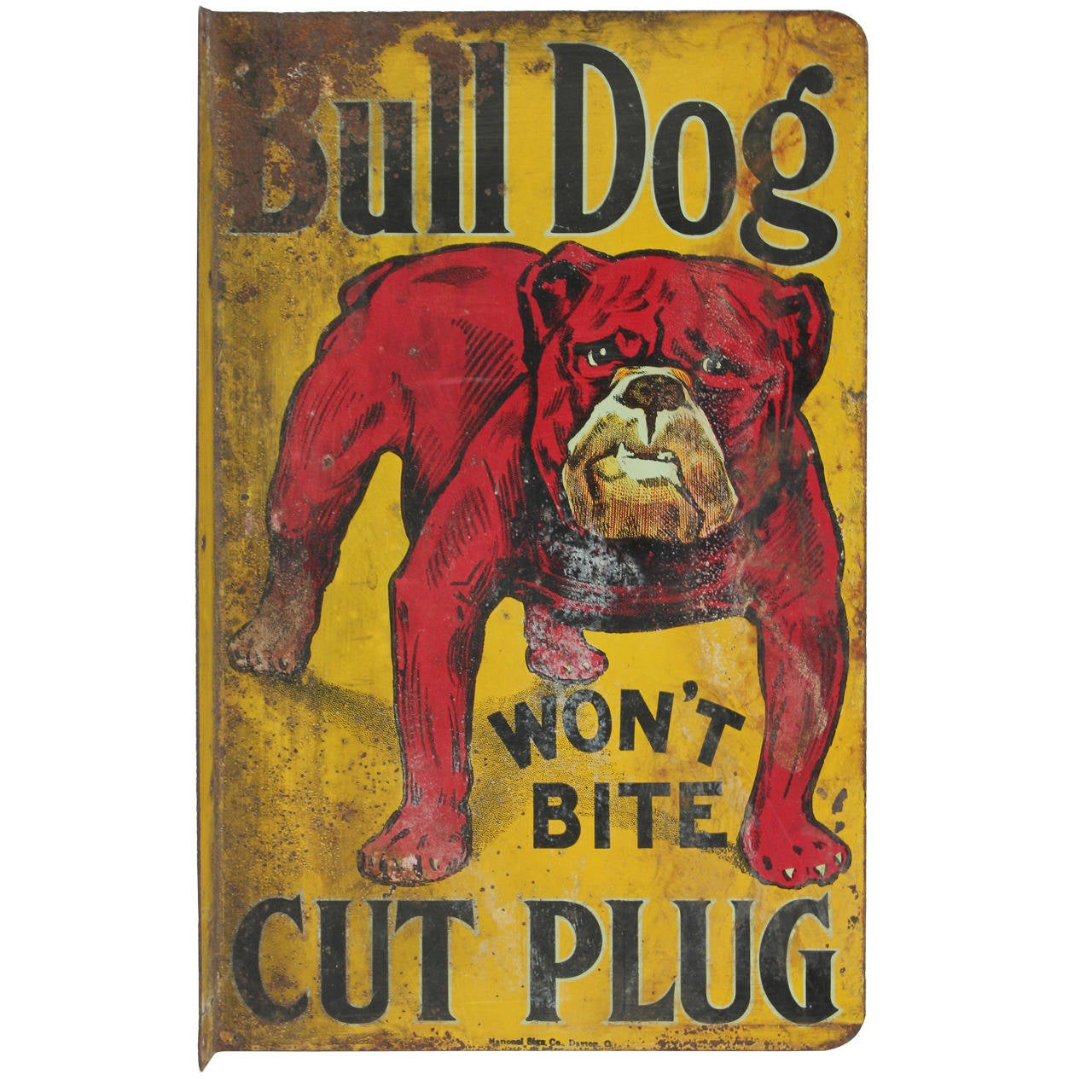 "Rug Dog Won T Chew: 1900s ""Bull Dog Cut Plug"" Tobacco Double-Sided Tin Sign"