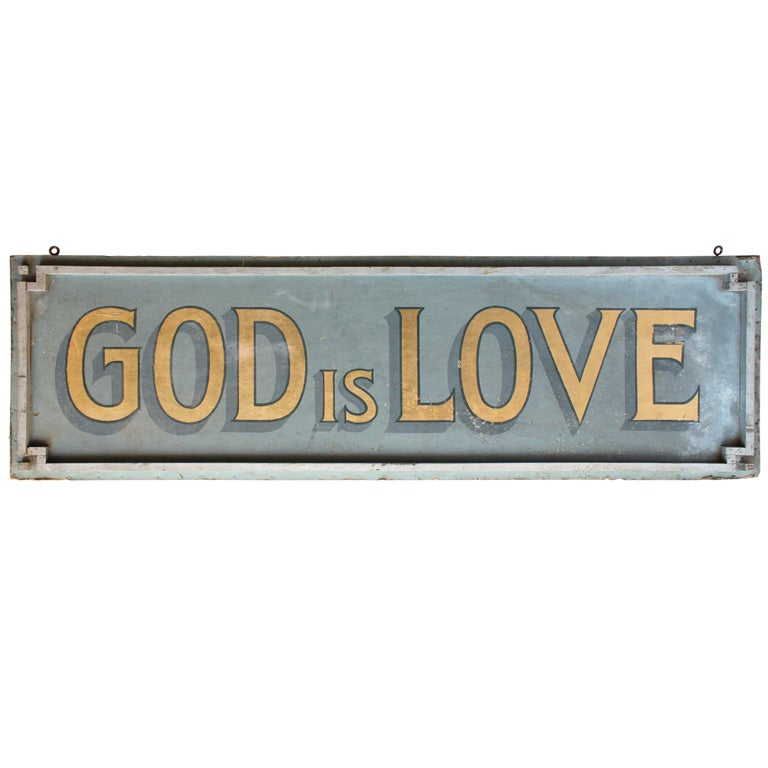 "1930's Masonite sign ""God Is Love"""