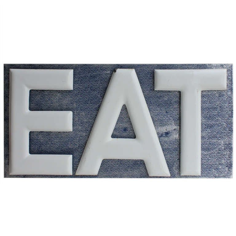 1930's Porcelain EAT Sign