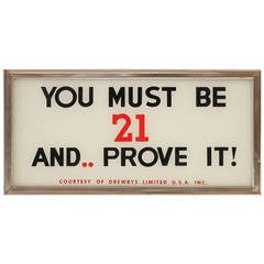 "Vintage Glass Sign ""You Must Be 21 and Prove It """