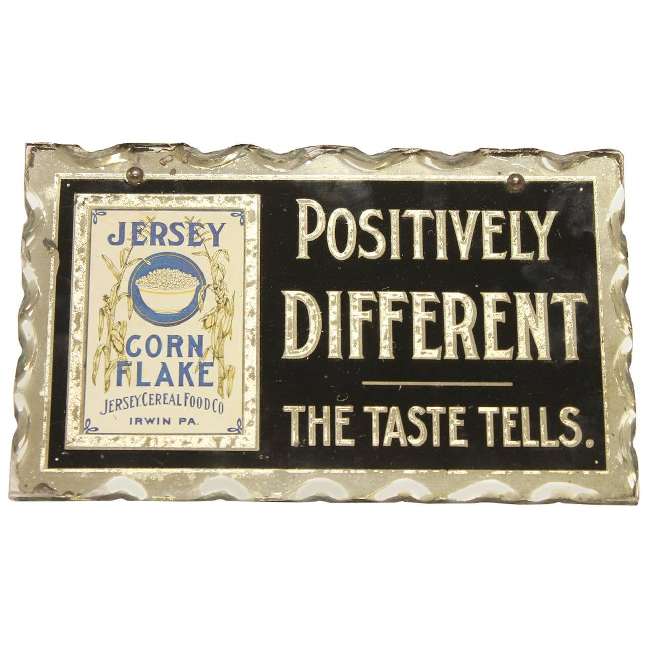 "1930's Reverse Glass Painted Sign "" Positively Different """
