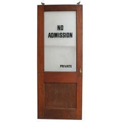 "Vintage Wood "" No Admission- Private "" Doors"