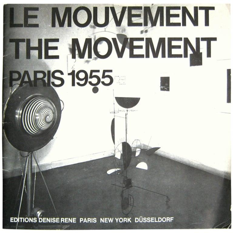 Denise Rene 1975 Exhibition Catalogue: Le Mouvement 1955