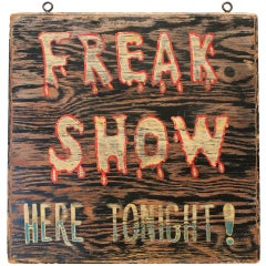 "Mid Century Carnival "" Freak Show "" Advertising Sign"
