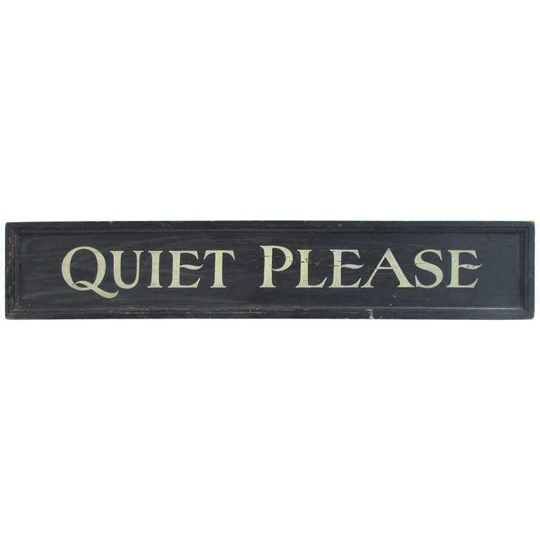 Antique Painted Wood Library Sign - QUIET PLEASE - at 1stdibs