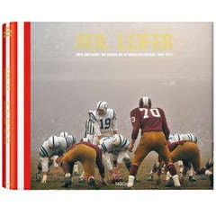 Neil Leifer Guts and Glory: The Golden Age of American Football