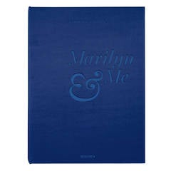 Lawrence Schiller Marilyn & Me a Memoir in Words and Photographs